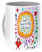 Let Yourself Glow Coffee Mug