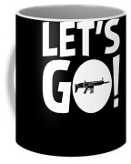 Lets Go Battle Royale Gaming Legendary Scar Rifle Birthday Gamer Gift T Shirt Coffee Mug