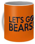 Let's Go Bears Coffee Mug