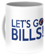 Let's Go Bills Coffee Mug