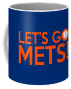 Let's Go Mets Coffee Mug