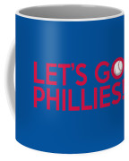 Let's Go Phillies Coffee Mug