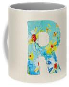 Letter R Roman Alphabet - A Floral Expression, Typography Art Coffee Mug