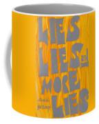 Lies Coffee Mug