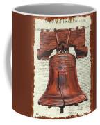 Life And Liberty Coffee Mug