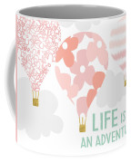 Life Is An Adventure Pink- Art By Linda Woods Coffee Mug