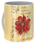 Life Is The Flower Coffee Mug by Debbie DeWitt