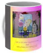 Life Is Understanding Everyday Is A New Beginning Coffee Mug