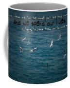 Life's Lessons Coffee Mug