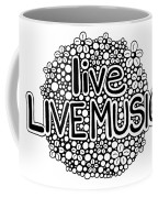 live LIVE MUSIC Coffee Mug