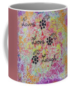 Live Love Laugh - Inspired Quotes Coffee Mug