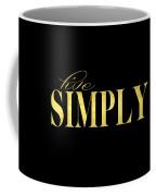 Live Simply Black Gold Coffee Mug