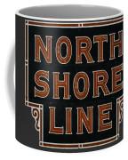 Look To The North Coffee Mug