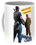 Loose Talk Can Cause -- Ww2 Propaganda Coffee Mug