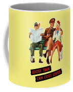 Loose Talk Can Cost Lives - World War Two Coffee Mug