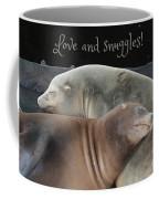 Love And Snuggles Coffee Mug