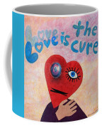 Love Is The Cure Coffee Mug