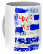 Love Me Coffee Mug