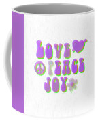 Love Peace And Joy 11 Coffee Mug