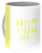 Love Peace And Joy 4 Coffee Mug