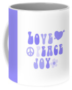 Love Peace And Joy 7 Coffee Mug