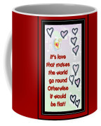 Love World Round Flat Red Coffee Mug