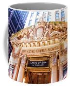 Lyric Opera Of Chicago Coffee Mug