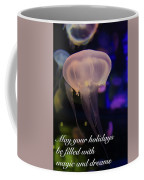 Magic And Dreams Coffee Mug