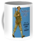 Make The Regular Army Your Career Coffee Mug
