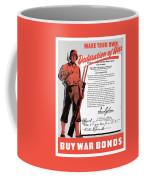 Make Your Own Declaration Of War Coffee Mug
