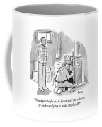 Man Asks Electrician Whether Or Not He Wants To Engage In Small Talk. Coffee Mug