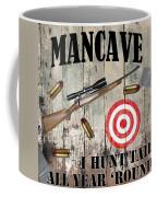 Mancave Hunt Tail Coffee Mug