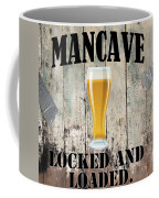Mancave Locked And Loaded Coffee Mug