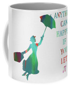 Marry Poppins Quote Coffee Mug