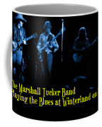 Marshall Tucker Winterland 1975 #18 Enhanced In Blue With Text Coffee Mug