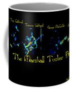 Marshall Tucker Winterland 1975 #19 Enhanced In Cosmicolors With Text Coffee Mug