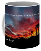 Matthew 21 Coffee Mug