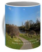 May The Road Rise Before You Coffee Mug