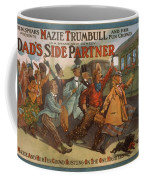 Mazie Trumbull And Her Fun Crowd Dads Side Partner Vintage Entertainment Poster 1908 Coffee Mug