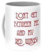 Me And My Red Wings 1 Coffee Mug