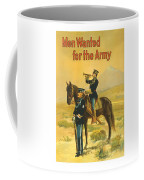 Men Wanted For The Army Coffee Mug by War Is Hell Store