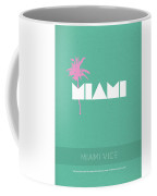 Miami Vice My Favorite Tv Shows Series 018 Coffee Mug