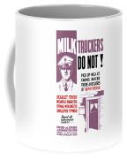 Vintage Milk Trucker Fda Warning  Coffee Mug