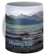 Missing You 1 Coffee Mug