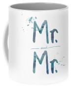 Mister And Mister  Coffee Mug