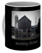 Morning Chores Coffee Mug