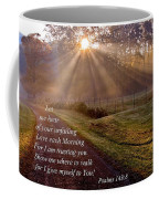 Morning Psalms Scripture Photo Coffee Mug