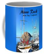 Morro Rock Morro Bay California Coffee Mug