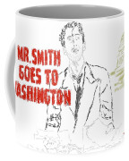 Mr Smith Goes To Washington  Coffee Mug