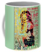 My Baby Just  Coffee Mug